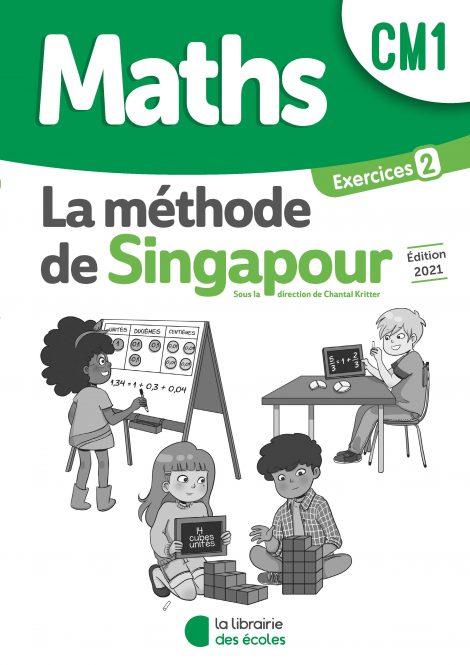 Méthode de Singapour – pack de cahiers d'exercices 2 – Édition 2021 – CM1