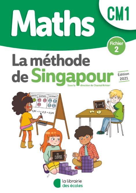 Méthode de Singapour – Fichier 2 – Édition 2021 – CM1