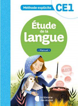 Méthode explicite - Étude de la langue - Manuel- CE1