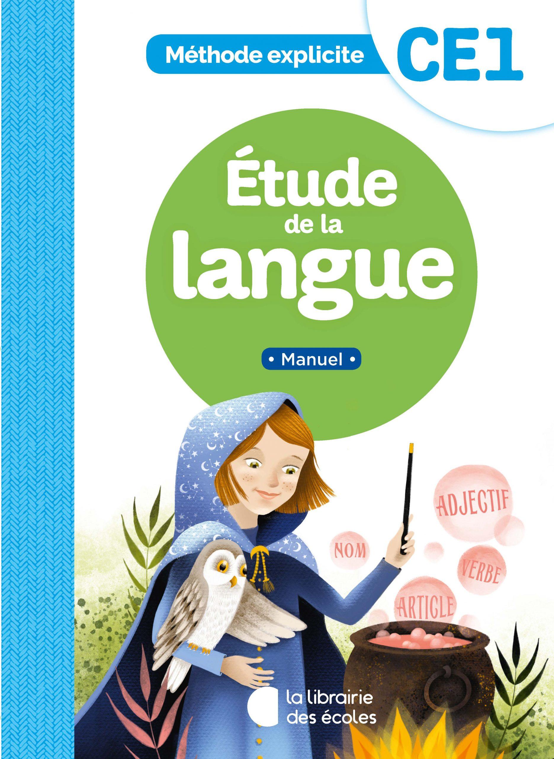 Méthode explicite   Étude de la langue   Manuel   CE40