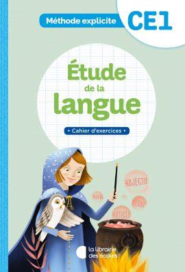 Méthode explicite - Cahier d'exercices - Étude de la langue - CE1