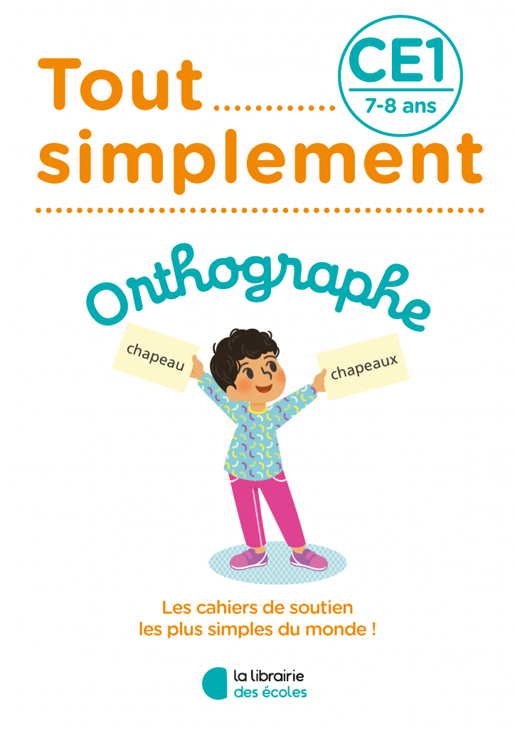 Tout simplement - Orthographe - CE1