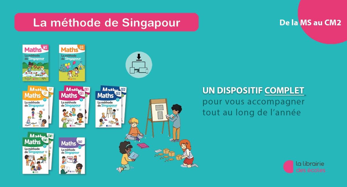 Méthode Singapour La Librairie des Ecoles